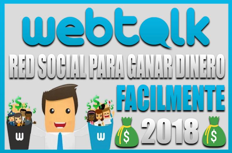 Photo of Webtalk – Nueva Red Social para Ganar Dinero Este 2020