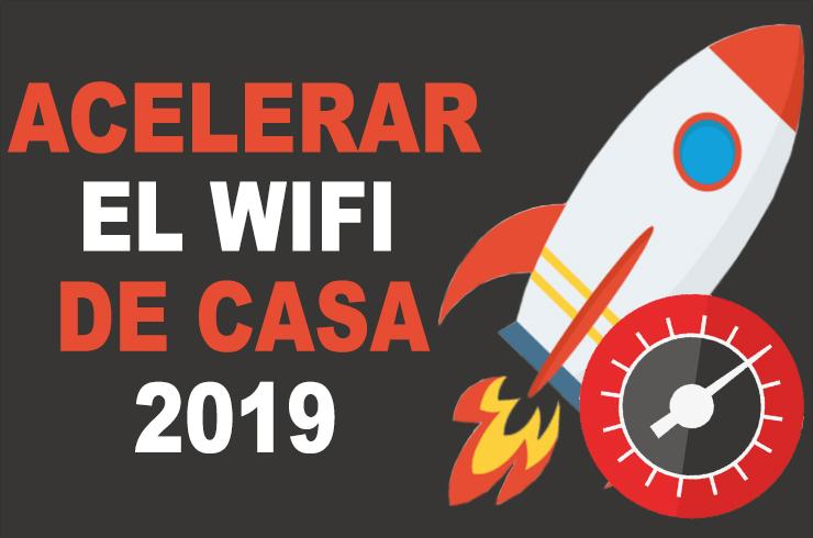 Photo of Como acelerar y hacer mas rápido el WiFi de casa 2019