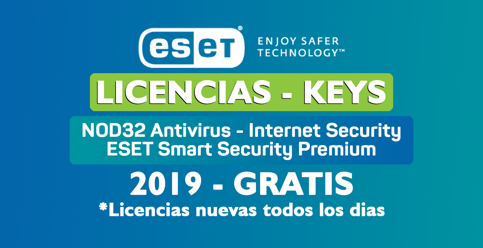 Photo of Licencias Eset NOD32 y Smart Security 12, 11, 10 y 9 [Enero 2020]