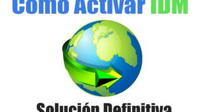 Photo of Como Activar IDM De Por Vida Solución Definitiva